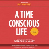 Time Conscious Life - Stephen R. Covey - audiobook