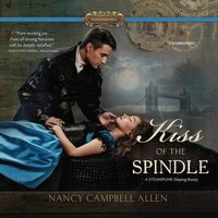 Kiss of the Spindle - Nancy Campbell Allen - audiobook