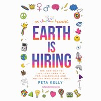 Earth Is Hiring - Peta Kelly - audiobook