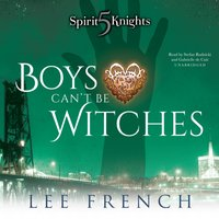 Boys Can't Be Witches - Lee French - audiobook