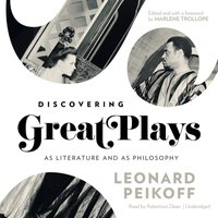 Discovering Great Plays - Leonard Peikoff - audiobook
