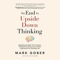 End to Upside Down Thinking - Mark Gober - audiobook
