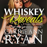 Whiskey Reveals - Carrie Ann Ryan - audiobook