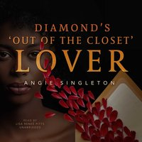 """Diamond's """"Out of the Closet"""" Lover - Angie Singleton - audiobook"""