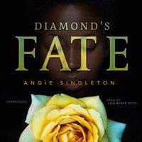 Diamond's Fate - Angie Singleton - audiobook
