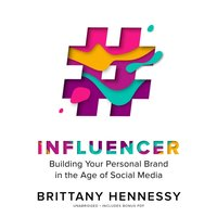 Influencer - Brittany Hennessy - audiobook