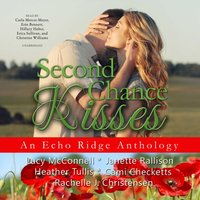 Second Chance Kisses - Lucy McConnell - audiobook