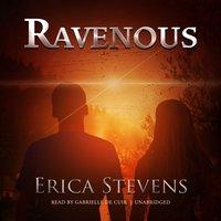 Ravenous - Erica Stevens - audiobook