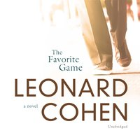Favorite Game - Leonard Cohen - audiobook