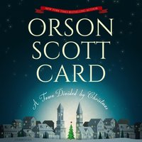 Town Divided by Christmas - Orson Scott Card - audiobook