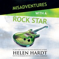 Misadventures with a Rock Star - Helen Hardt - audiobook