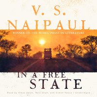 In a Free State - V. S. Naipaul - audiobook