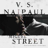 Miguel Street - V. S. Naipaul - audiobook