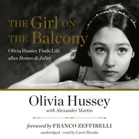 Girl on the Balcony - Olivia Hussey - audiobook