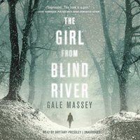 Girl from Blind River - Gale Massey - audiobook