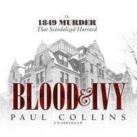 Blood & Ivy - Paul Collins - audiobook
