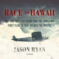 Race to Hawaii - Jason Ryan - audiobook