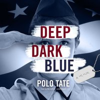 Deep Dark Blue - Polo Tate - audiobook