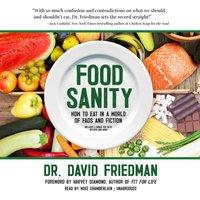 Food Sanity - Dr. David Friedman - audiobook
