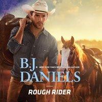 Rough Rider - B. J. Daniels - audiobook