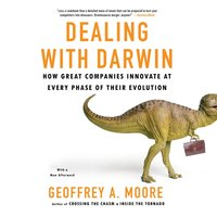 Dealing with Darwin - Geoffrey A. Moore - audiobook