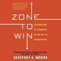 Zone to Win - Geoffrey A. Moore - audiobook