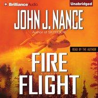 Fire Flight - John J. Nance - audiobook