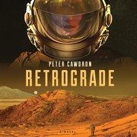 Retrograde - Peter Cawdron - audiobook