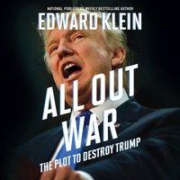 All Out War - Edward Klein - audiobook