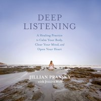 Deep Listening - Jillian Pransky - audiobook