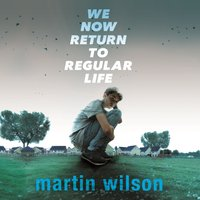 We Now Return to Regular Life - Martin Wilson - audiobook
