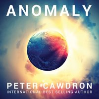 Anomaly - Peter Cawdron - audiobook