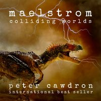 Maelstrom - Peter Cawdron - audiobook