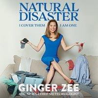 Natural Disaster - Ginger Zee - audiobook