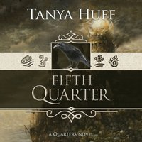 Fifth Quarter - Tanya Huff - audiobook