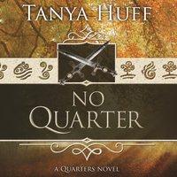 No Quarter - Tanya Huff - audiobook