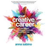 Your Creative Career - Anna Sabino - audiobook