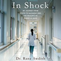 In Shock - Dr. Rana Awdish - audiobook