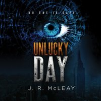 Unlucky Day - J. R. McLeay - audiobook