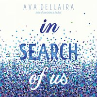 In Search of Us - Ava Dellaira - audiobook