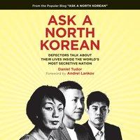 Ask a North Korean - Daniel Tudor - audiobook