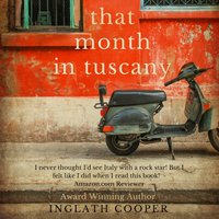 That Month in Tuscany - Inglath Cooper - audiobook