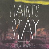 Haints Stay - Colin Winnette - audiobook