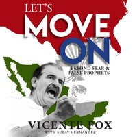 Let's Move On - Vicente Fox - audiobook