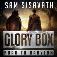 Glory Box - Sam Sisavath - audiobook
