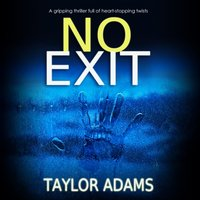 No Exit - Taylor Adams - audiobook