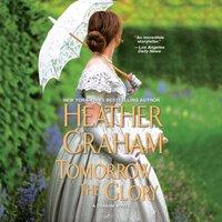 Tomorrow the Glory - Heather Graham - audiobook