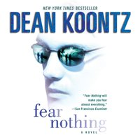 Fear Nothing - Dean Koontz - audiobook