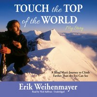 Touch the Top of the World - Erik Weihenmayer - audiobook