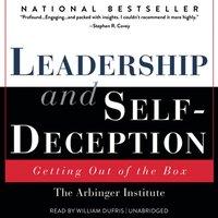Leadership and Self-Deception - the Arbinger Institute - audiobook